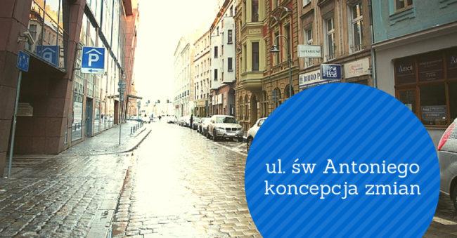 Jak powinna wyglądać ulica św. Antoniego?