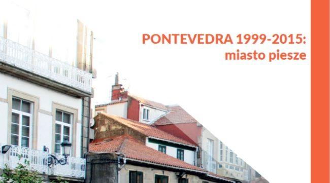 PONTEVEDRA 1999-2015: miasto piesze