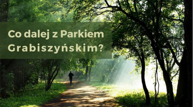 Mieszkańcy przyszłością Parku Grabiszyńskiego