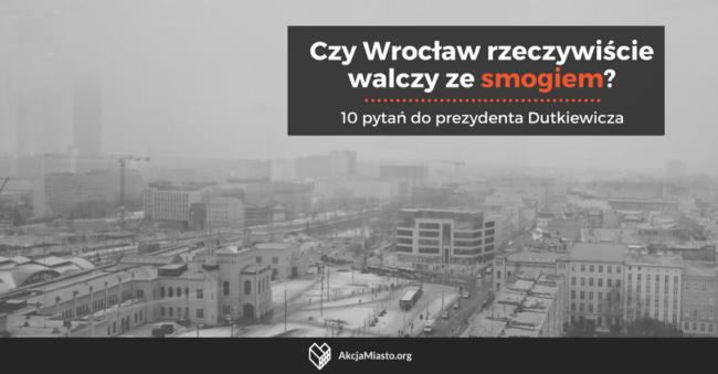 Czy Wrocław rzeczywiście walczy ze smogiem?