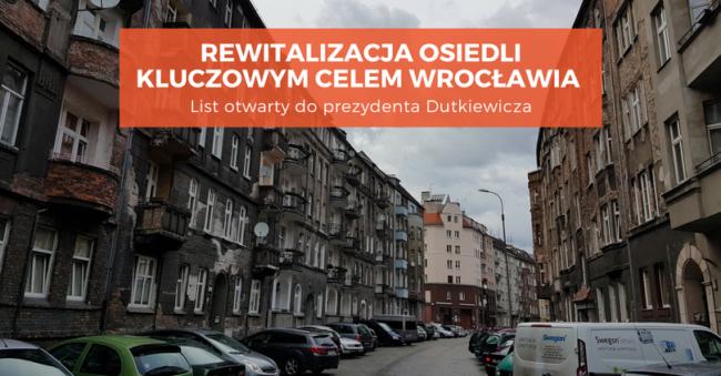 [List otwarty do prezydenta Dutkiewicza] Rewitalizacja osiedli kluczowym celem Wrocławia