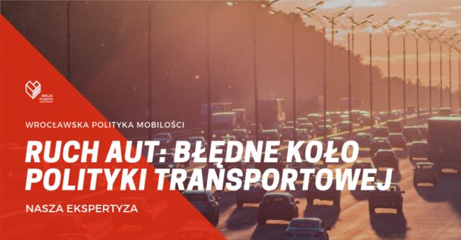 Ruch aut: błędne koło polityki transportowej