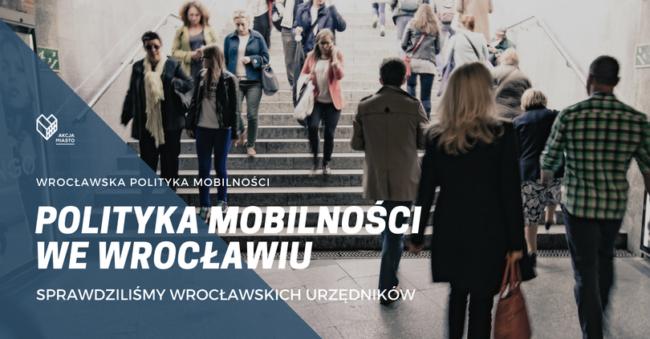 Przedstawiamy audyt polityki transportowej Wrocławia