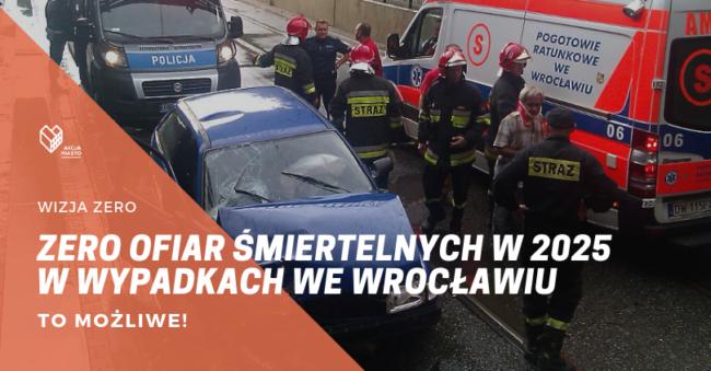 Zero ofiar wypadków we Wrocławiu w 2025 – to możliwe