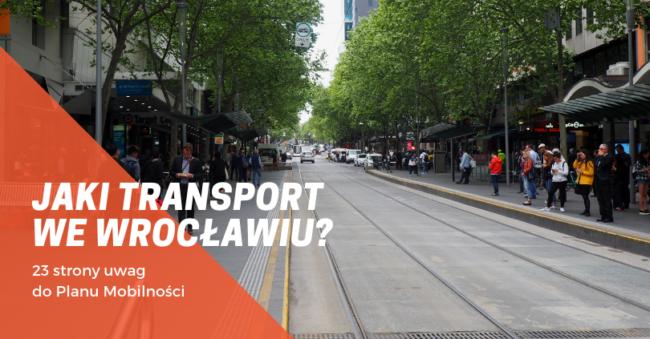 Jaki transport do 2023 roku? Nasze uwagi do Planu Mobilności