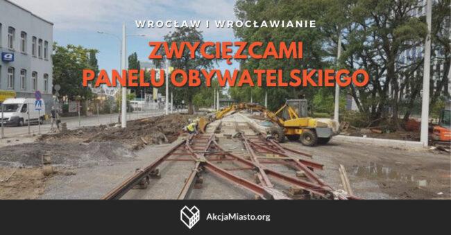 Wrocław i wrocławianie zwycięzcami panelu obywatelskiego!
