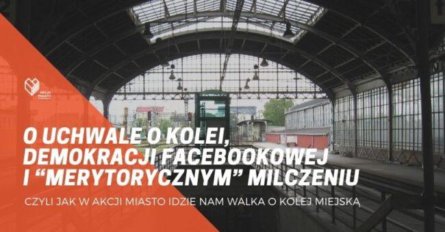 """O uchwale o kolei, demokracji Facebookowej i """"merytorycznym"""" milczeniu"""